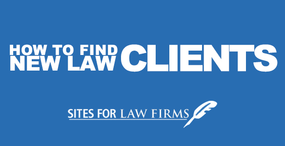How To Find New Law Clients